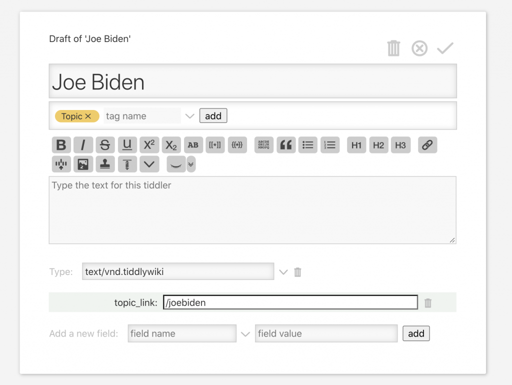 Creating a Tiddler in TiddlyWiki, and mapping its field structure to future JSON inputs.